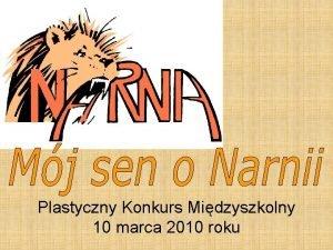 Plastyczny Konkurs Midzyszkolny 10 marca 2010 roku Laureaci