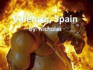 Valencia Spain By Nicholas Location Valencia sits on