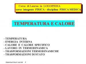 Corso di Laurea in LOGOPEDIA corso integrato FISICA