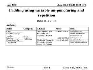 July 2010 doc IEEE 802 11 100844 r