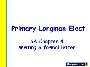 Primary Longman Elect 6 A Chapter 4 Writing