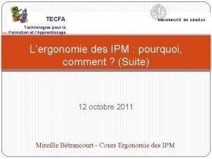 TECFA Technologies pour la Formation et lApprentissage Lergonomie