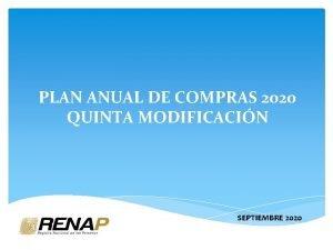 PLAN ANUAL DE COMPRAS 2020 QUINTA MODIFICACIN SEPTIEMBRE