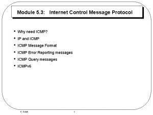 Module 5 3 Internet Control Message Protocol Why