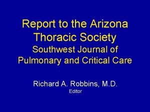Report to the Arizona Thoracic Society Southwest Journal