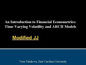 An Introduction to Financial Econometrics TimeVarying Volatility and