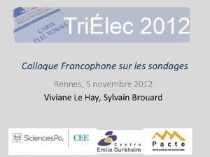 Colloque Francophone sur les sondages Rennes 5 novembre