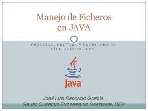 Manejo de Ficheros en JAVA CREACIN LECTURA Y