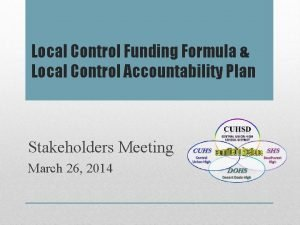 Local Control Funding Formula Local Control Accountability Plan