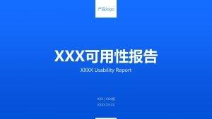 logo XXX XXXX Usability Report XXX XXX XXXX