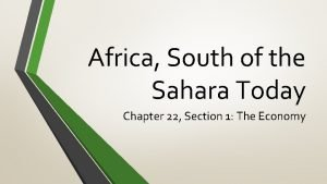 Africa South of the Sahara Today Chapter 22