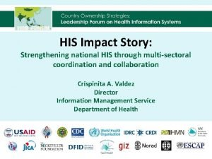 HIS Impact Story Strengthening national HIS through multisectoral