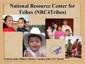 National Resource Center for Tribes NRC 4 Tribes