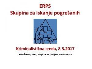 ERPS Skupina za iskanje pogreanih Kriminalistina sreda 8