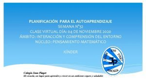 PLANIFICACIN PARA EL AUTOAPRENDIZAJE SEMANA N 32 CLASE