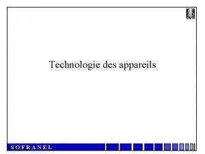 Technologie des appareils SOFRANEL Visualisations Visualisation type A