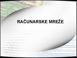 RAUNARSKE MREE Raunarske mree Fiziki sloj 2 Fiziki