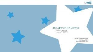 11 JSP III request response Lecturer Kim MyoungHo