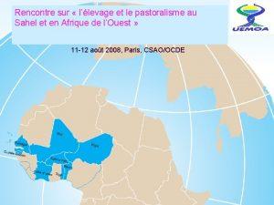 Rencontre sur llevage et le pastoralisme au Sahel