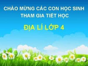 CHO MNG CC CON HC SINH THAM GIA