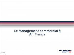 Le Management commercial Air France 090207 Management Commercial
