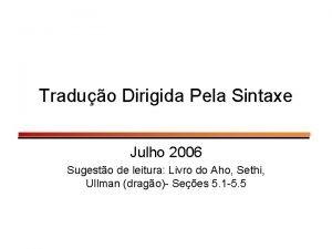 Traduo Dirigida Pela Sintaxe Julho 2006 Sugesto de