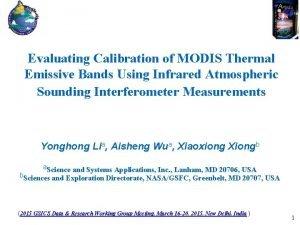 Evaluating Calibration of MODIS Thermal Emissive Bands Using
