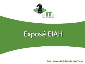 Expos EIAH Universit de Picardie Jules Verne Expos