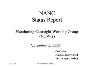 NANC Status Report Numbering Oversight Working Group NOWG