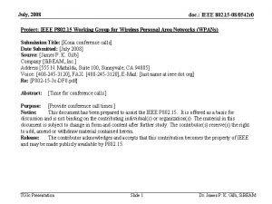 July 2008 doc IEEE 802 15 080542 r