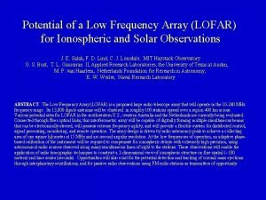 Potential of a Low Frequency Array LOFAR for