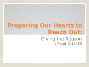 Preparing Our Hearts to Reach Out Giving the