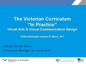 The Victorian Curriculum In Practice Visual Arts Visual