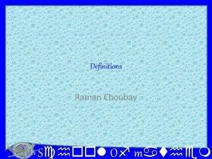 Definitions Raman Choubay School Of mathema Definitions 1