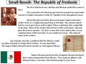 Small Revolt The Republic of Fredonia 1826 The