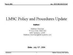 March 2004 doc IEEE 802 0 04XXXr 0