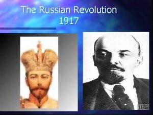 The Russian Revolution 1917 Causes of the Russian