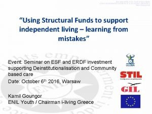 Using Structural Funds to support independent living learning