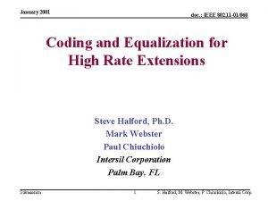 January 2001 doc IEEE 802 11 01060 Coding