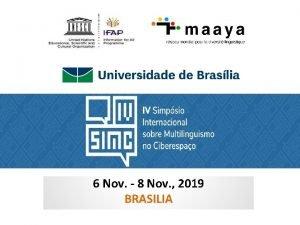 6 Nov 8 Nov 2019 BRASILIA Daniel Pimienta