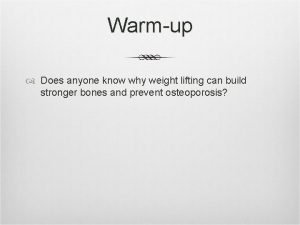 Warmup Does anyone know why weight lifting can