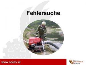 MA Grundausbildung Fehlersuche www ooelfv at Fehlersuche Strungen