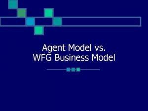 Agent Model vs WFG Business Model Common Questions