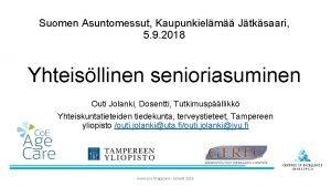 Suomen Asuntomessut Kaupunkielm Jtksaari 5 9 2018 Yhteisllinen