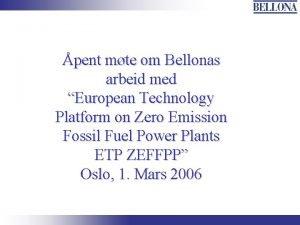 pent mte om Bellonas arbeid med European Technology