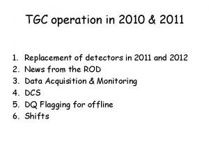 TGC operation in 2010 2011 1 2 3