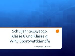 Schuljahr 20192020 Klasse 8 und Klasse 9 WPU