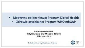 Medycyna obliczeniowa Program Digital Health Zdrowie psychiczne Program