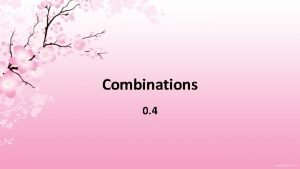 Combinations 0 4 Combinations a selection of r