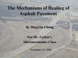 The Mechanisms of Healing of Asphalt Pavement By